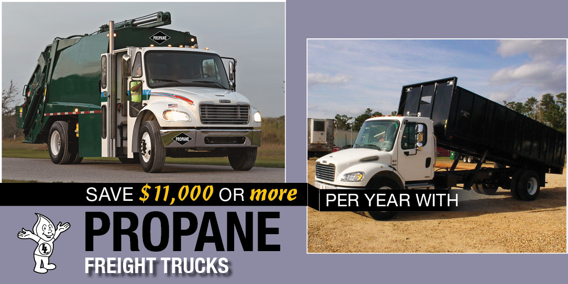 Save $11,000 or more per year with Propane Freight Trucks